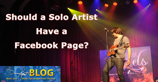 Should a Solo Artist Have a Facebook Fan Page?