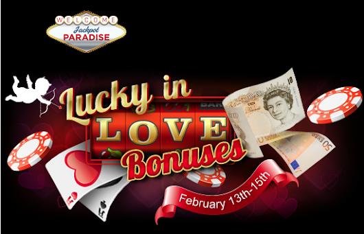 Lucky in Love Bonuses from Jackpot Paradise