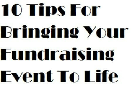 10 Tips For Bringing Your Fundraising Event To Life