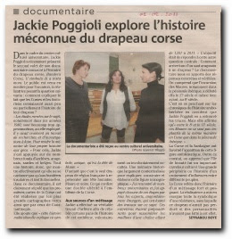 Jackie Poggioli, née Lucchini et originaire d'Aullène, présente le documentaire consacré à l'histoire du drapeau corse, résultat d'un long et méticuleux travail de recherches et d'investigations dans de nombreux fonds d'archives aragonais, sardes et belges