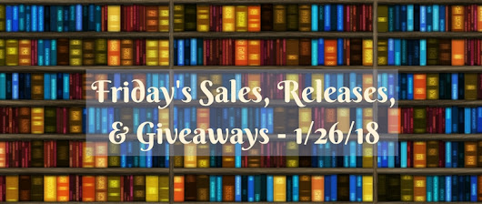 Friday's Sales, Releases, & Giveaways – 1/26/18