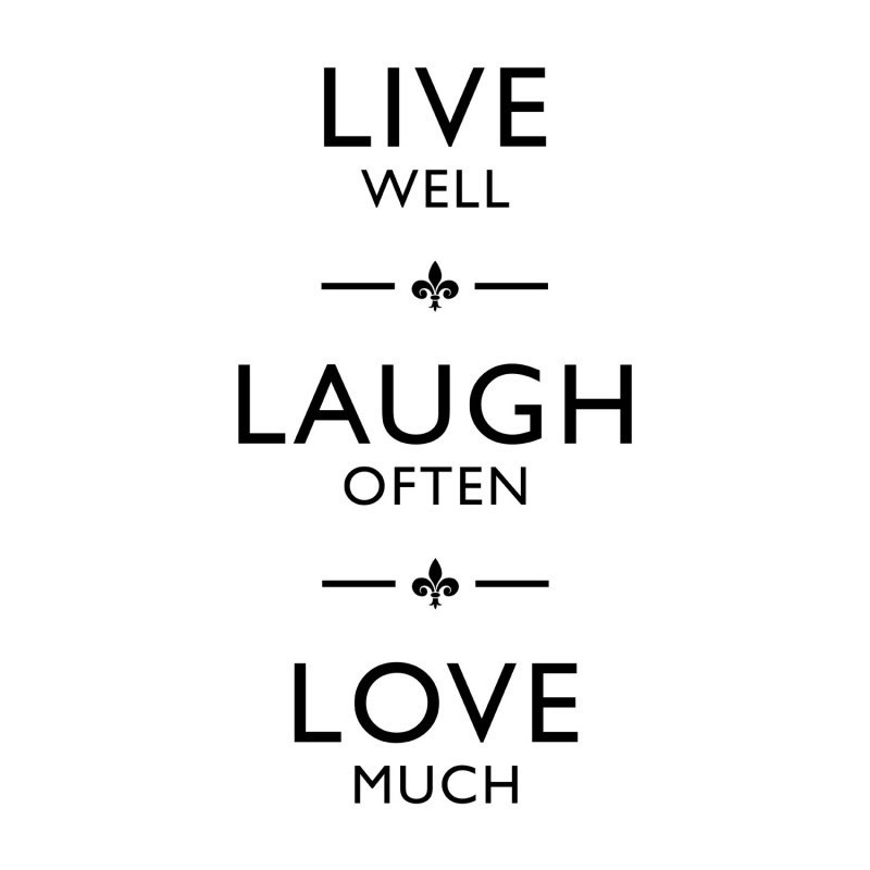 Live Laugh Love Quotes Sayings Live Laugh Love Picture Quotes