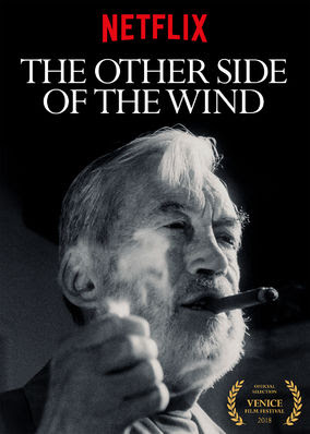 Other Side of the Wind, The