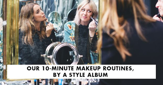 How to Always Look Pulled Together in 5 Minutes, by A Style Album | Byrdie UK