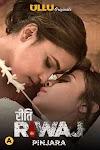 Riti Riwaj ( Pinjara ) 2021 Ullu Hindi Web Series