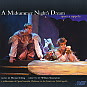 A MIDSUMMER NIGHT'S DREAM, opera a cappella now available at Albany Records