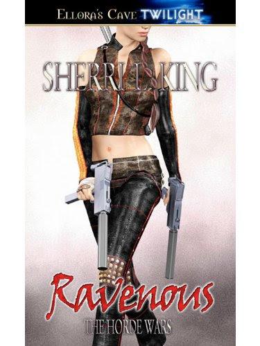 Ravenous (Horde Wars, Book One) by Sherri L. King