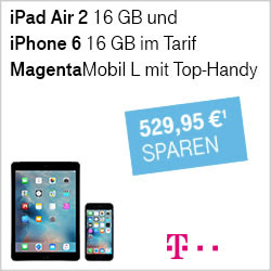 iPhone 6 und iPad Air 2 zum Aktionspreis