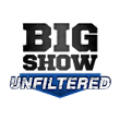 Big Show Unfiltered Live