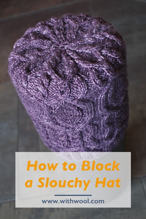 How To Block A Slouchy Hat