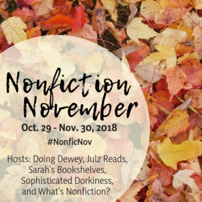 NONFICTION NOVEMBER: Week 3 – Becoming the Expert