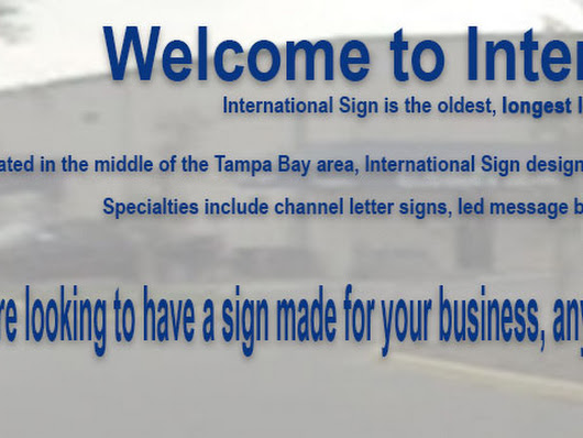 Home Page - International Sign Serving all of West Central Florida's Sign Needs.