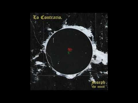 Joseph The Mind - Lo Contrario