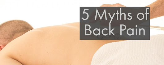 5 Myths of Back Pain | Lakewood Ranch Acupuncture & Wellness