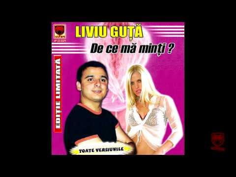 Liviu Guta - De ce ma minti (ORIGINAL VERSION)