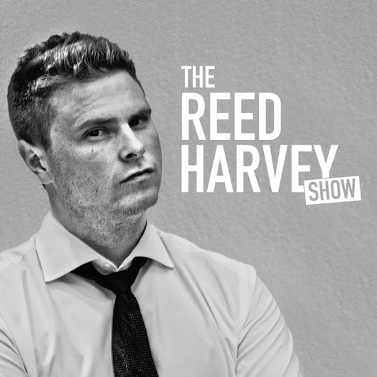 The Reed Harvey Show by Reed Harvey: Online Entrepreneur, Lifestyle Expert, and Business Strategist on iTunes