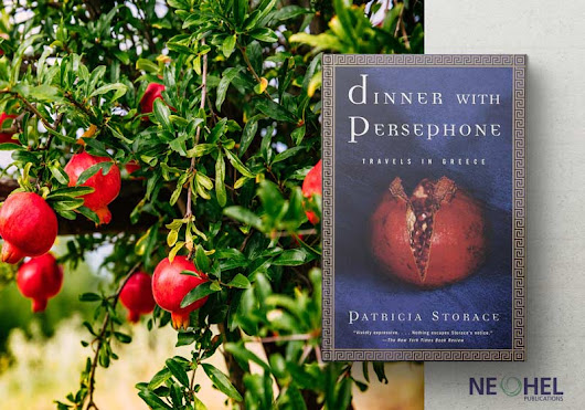 Books on Greece everyone needs to read: Dinner with Persephone - NeoHel Publications