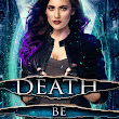 Death Be Blue by Katie Epstein ~ a Review
