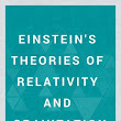 Einstein's Theories of Relativity and Gravitation