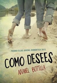 Como desees (Novela ganadora PEJR) (Anabel Botella)
