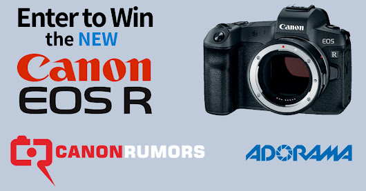 Enter to WIN! Just announced Canon EOS R Mirrorless Full Frame Camera valued at $2299
