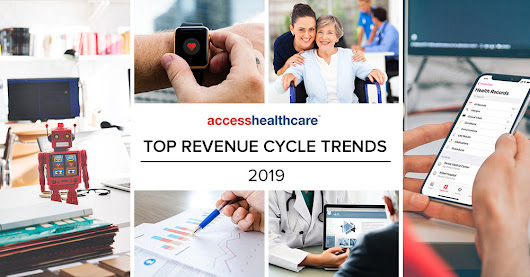 Top Revenue Cycle Trends for 2019 — Access Healthcare