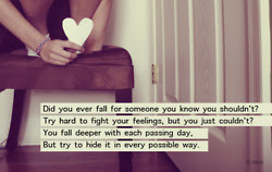 Did You Ever Fall For Someone You Know You Shouldnt Being In