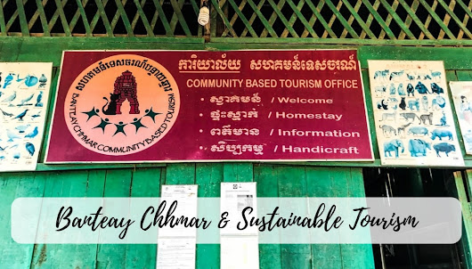 Banteay Chhmar Cambodia - A Great Example of Sustainable Tourism - STORIES BY SOUMYA