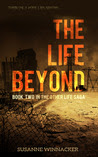 The Life Beyond (The Other Life, #2)