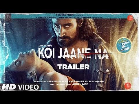 Koi Jaane Na Hindi Movie Trailer