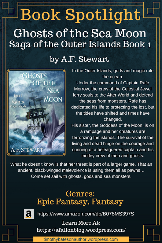 "Book Spotlight – ""Ghosts of the Sea Moon (Saga of the Outer Islands Book 1)"" by A. F. Stewart"
