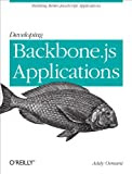 Developing Backbone.js Applications Kindle Edition