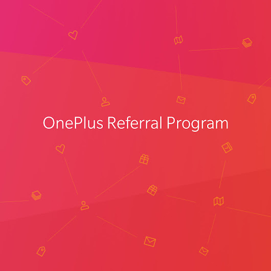 Referral Program - OnePlus Vouchers