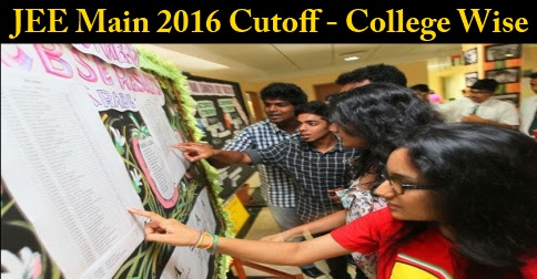 JEE Main Cut off For Various Colleges