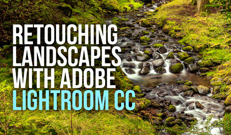 How to Retouch a Landscape Photo in Adobe Lightroom [VIDEO]