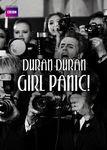 Duran Duran: Girl Panic | filmes-netflix.blogspot.com