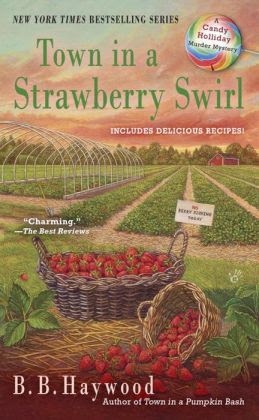 Town in a Strawberry Swirl (Candy Holliday Series #5)