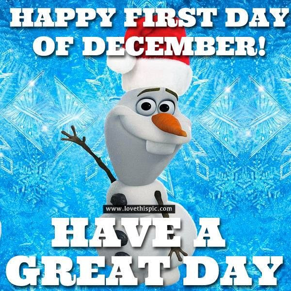 Olaf First Day Of December Quote Pictures Photos And Images For