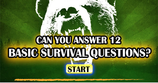 Can You Answer These 12 Basic Survival Questions?