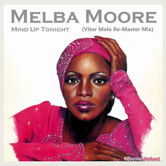 Melba Moore - Mind Up Tonight (Vitor Melo Re-Master Mix)