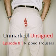 Episode 8 | Ripped Trousers