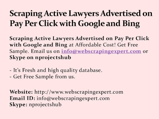 Scraping Active lawyers Advertised on Pay Per Click with Google and B…