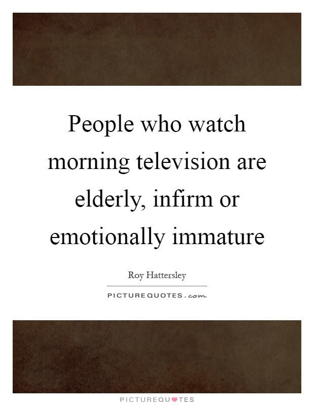 Immature People Quotes Sayings Immature People Picture Quotes
