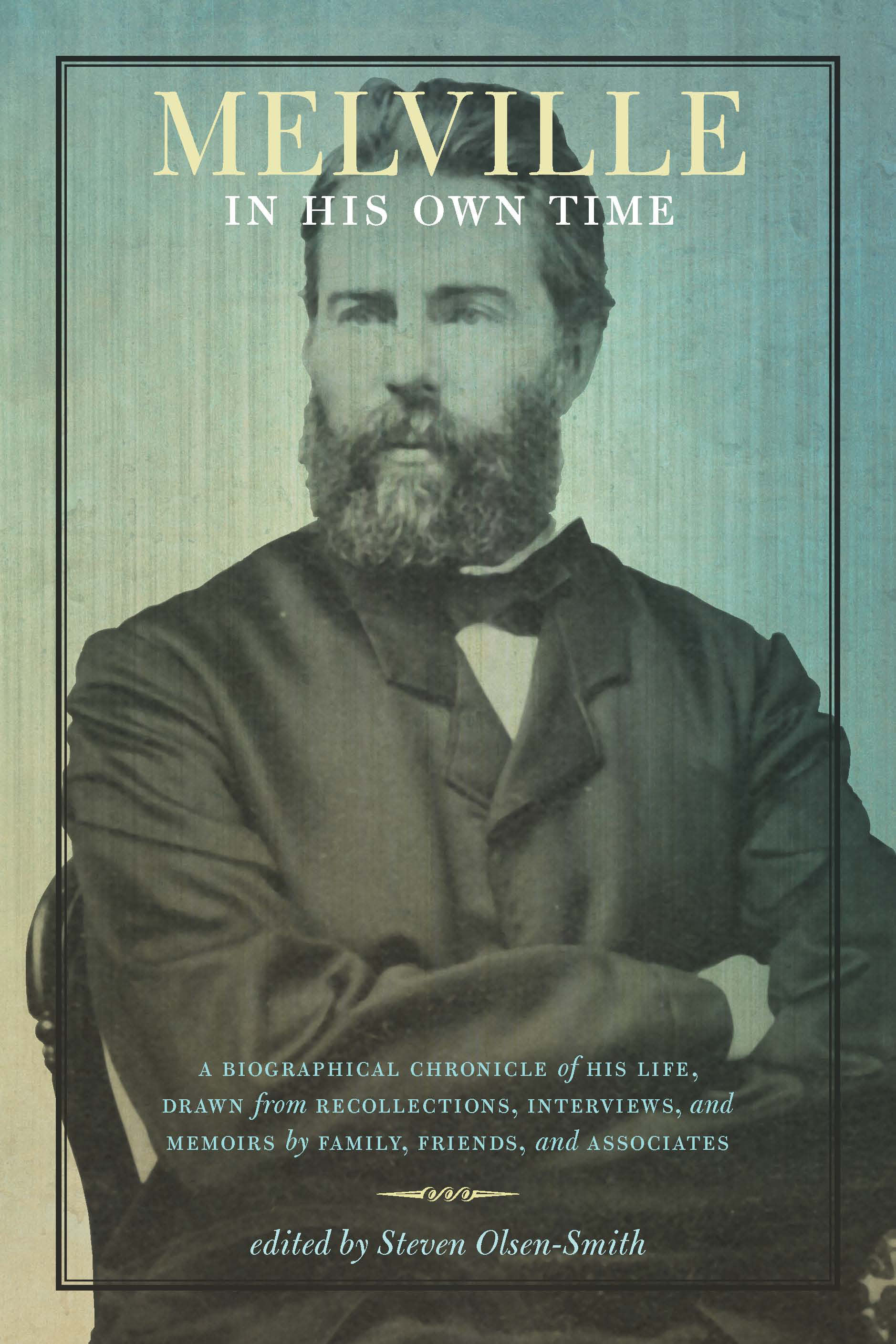Melville In His Own Time Solsensmithcom