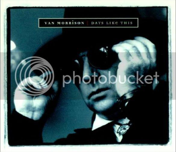 Days Like This - Van Morrison photo VanMorrisonDaysLikeThis_zps0b995151.jpg