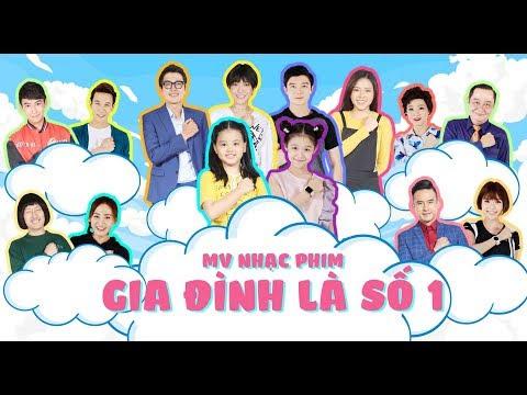 MV OST/ Nhạc phim Gia Đình Là Số 1 | Bài hát: Gia đình là số 1 | Trình bày: Hoàng Danh