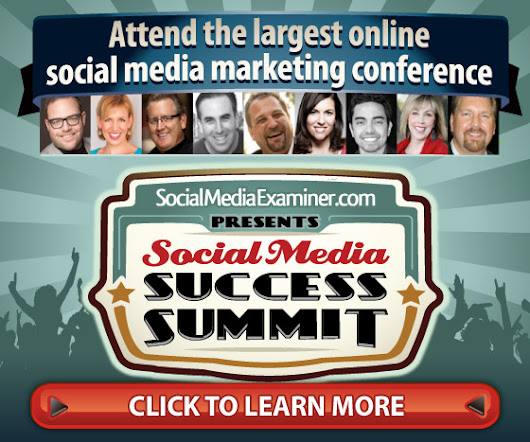 Social Media Success Summit 2014: The Secret To My Social Media Knowledge