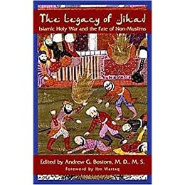 Product Image The Legacy of Jihad (Islamic Holy War and the Fate of Non-Muslims) (Paperback)