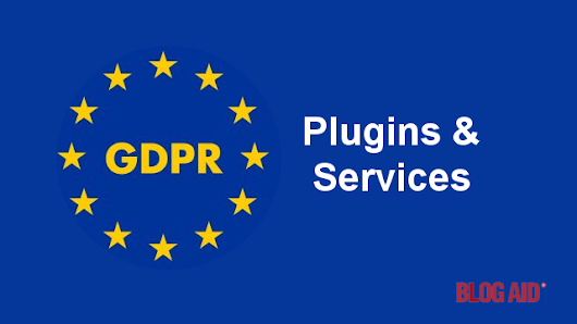 GDPR Plugins and Services | BlogAid