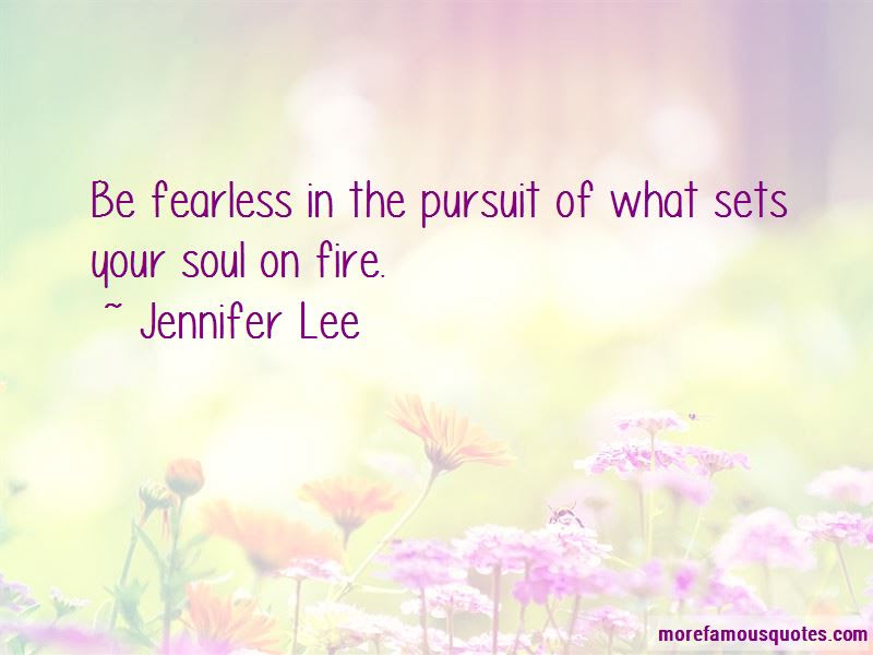 Soul On Fire Quotes Top 43 Quotes About Soul On Fire From Famous